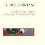 Vicini e Lontani. Un articolo dal Blog di Daniele Pugliese